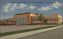 Student Union Building, Texas Christian University Postcard