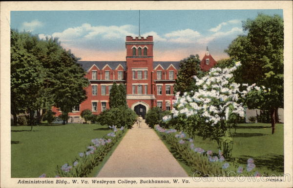 Administration Bldg., W. Va. Wesleyan College Buckhannon West Virginia