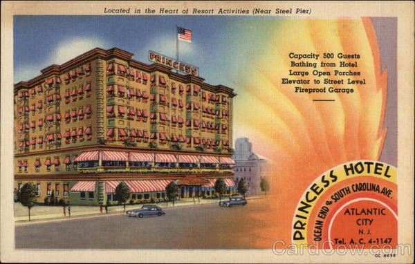 Princess Hotel, Ocean End of South Carolina Ave Atlantic City New Jersey
