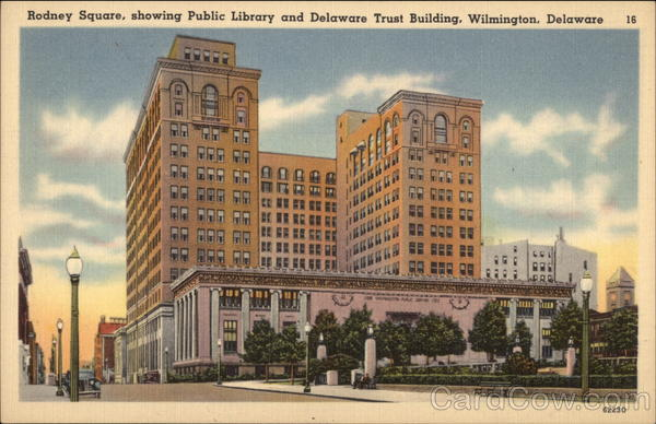 Rodney Square, Showing Public Library and Delaware Trust Building Wilmington