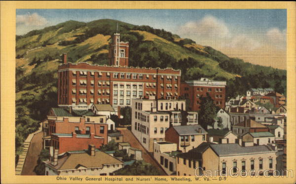 Ohio Valley General Hospital and Nurses' Home Wheeling West Virginia