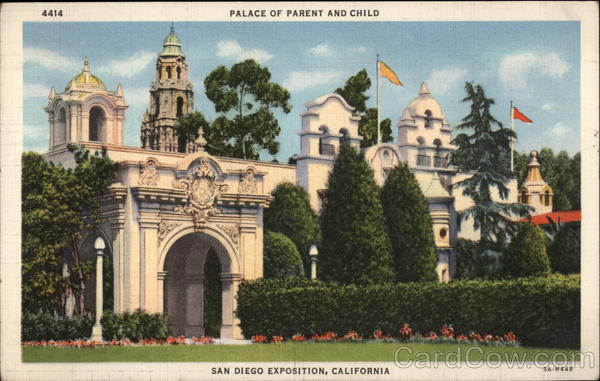 Palace of Parent and Child, San Diego Exposition California