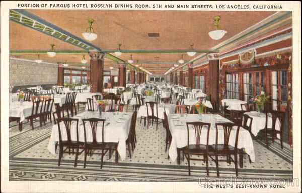 Portion of Famous Hotel Rosslyn Dining Room, 5th and Main Streets Los Angeles California