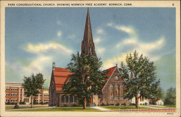 Park Congregational Church and Norwich Free Academy Connecticut