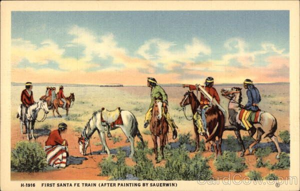 First Santa Fe Train (After Painting by Sauerwin) Native Americana