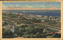 Looking North from Cavalier Hotel, Showing Cottages & Ocean Front