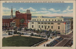 U.S. Post Office, Court House and Custom House, Rodney Square