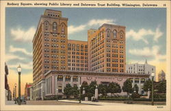 Rodney Square, Showing Public Library and Delaware Trust Building