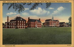 Campus View Showing Dunning Hall, Library, Wm. Smith Hall, Gymnasium - Washington College