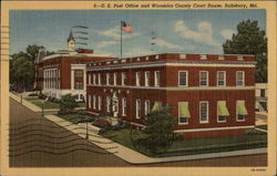 U.S. Post Office and Wicomico County Court House