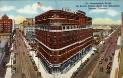 Seventeenth Street, the Brown Palace Hotel and Broadway