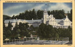Claremont Hotel and Berkeley Tennis Club