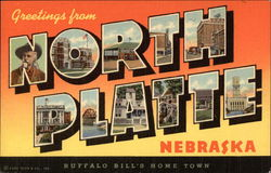Buffalo Bill's Home Town, Greetings from North Platte