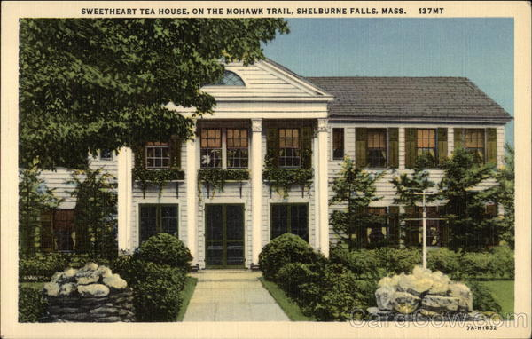 Sweetheart Tea House, on the Mohawk Trail Shelbourne Falls Massachusetts