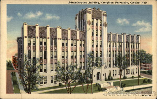 Administration Building, Creighton University Omaha Nebraska