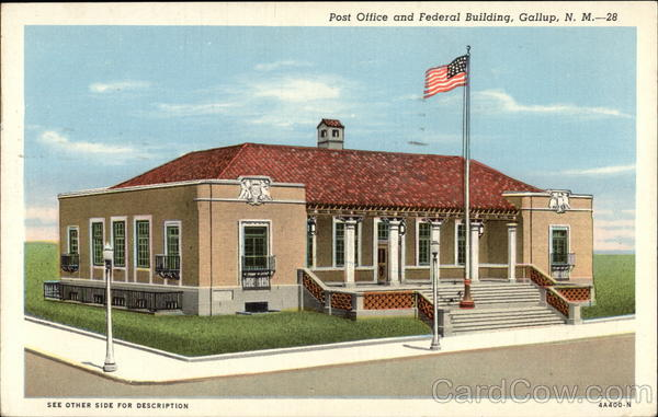 Post Office and Federal Building Gallup New Mexico