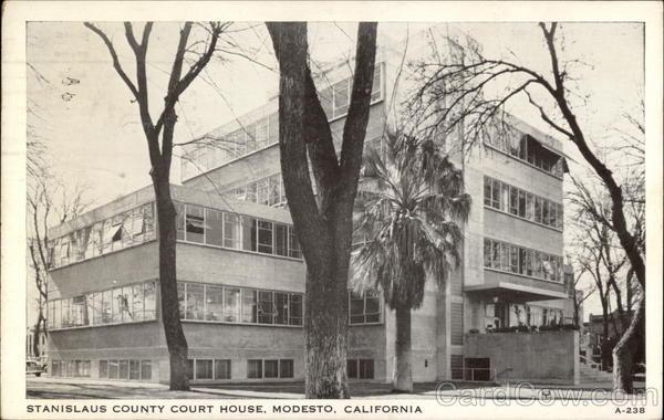 Stanislaus county court house modesto ca for House modesto