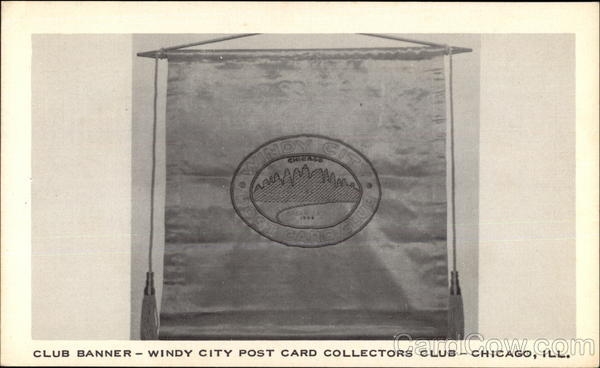 Club Banner - Windy City Post Card Collectors Club Chicago Illinois