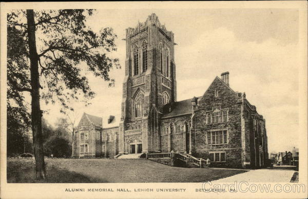 Lehigh University - Alumni Memorial Hall Bethlehem Pennsylvania