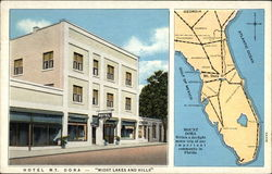 "Hotel Mt. Dora - ""Midst Lakes and Hills"""