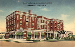 James K. Polk Hotel, on Highway 41-241-705-10
