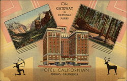 The Gateway to National Parks - Hotel Californian