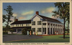 Clinton Inn, Greenfield Village, the Edison Institute