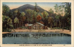 Camping Grounds at Base of Mt. Katahdin Postcard