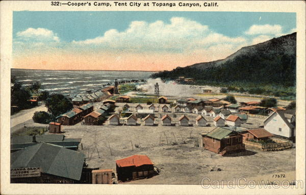 Cooper's Camp, Tent City Topanga Canyon California
