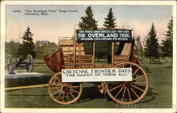 The Overland Trail Stage Coach Cheyenne Wyoming