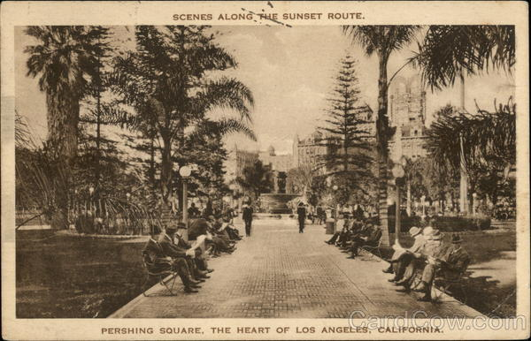 Pershing Square, Scenes Along the Sunset Route Los Angeles California