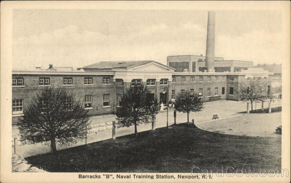Barracks B, Naval Training Station Newport Rhode Island
