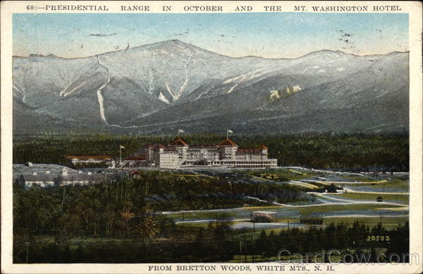 Presidential Range and Mt. Washington Hotel Bretton Woods New Hampshire