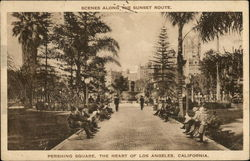 Pershing Square, Scenes Along the Sunset Route