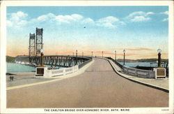 The Carlton Bridge over Kennebec River