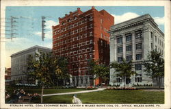Sterling Hotel, Coal Exchange Bldg, Lehigh & Wilkes-Barre Coal Co. Office