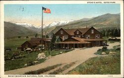 Stead's Hotel - Rocky Mountain National Park