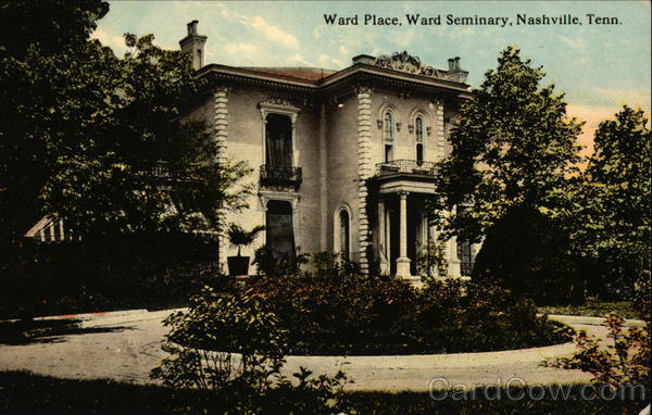 Ward Place, Ward Seminary Nashville Tennessee
