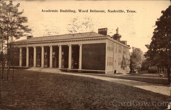 Academic Building, Ward Belmont Nashville Tennessee
