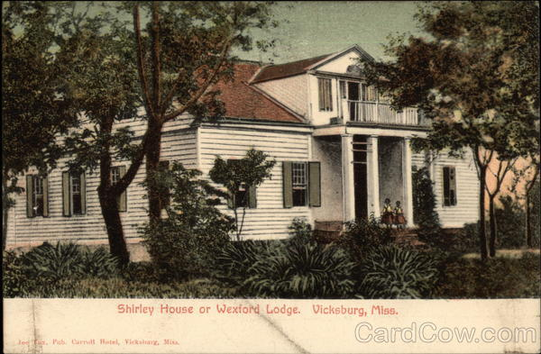 Shirley House or Wexford Lodge Vicksburg Mississippi