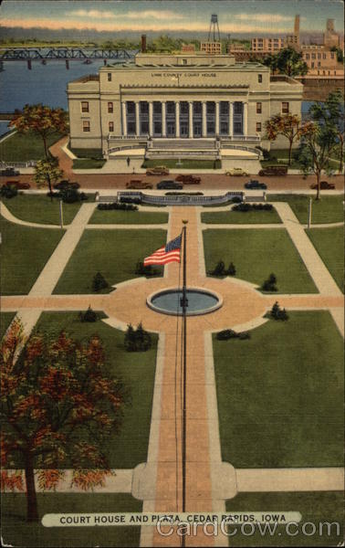 Court House and Plaza Cedar Rapids Iowa