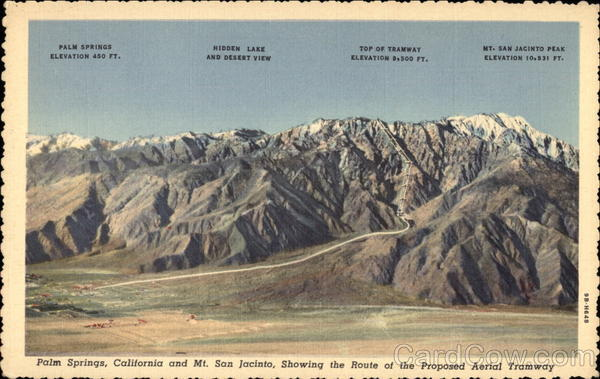 Mt. San Jacinto, showing the rout of the proposed aerial tramway Palm Springs California