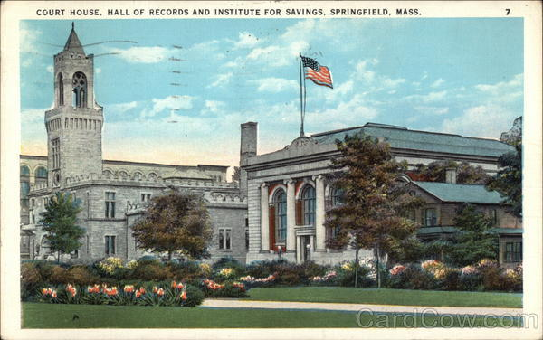 Court House, Hall of Records and Institute for Savings Springfield Massachusetts