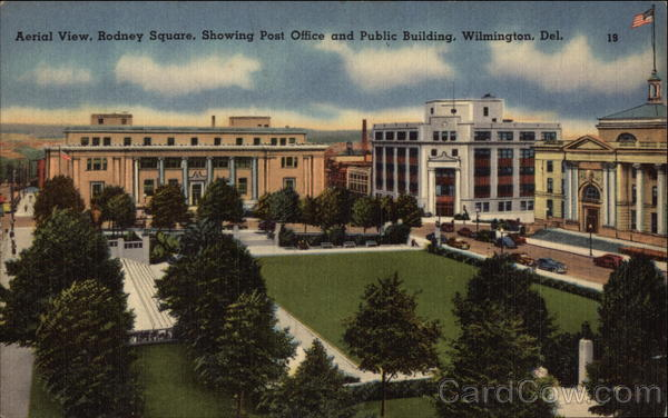 Aerial View, Rodney Square, Showing Post Office & Public Building Wilmington Delaware