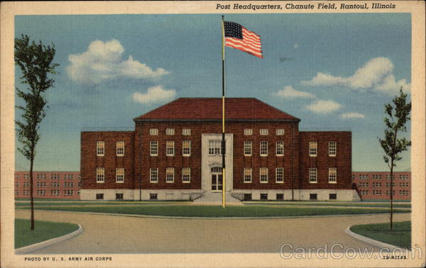 Post Headquarters, Chanute Field Rantoul Illinois