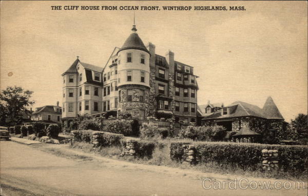 The Cliff House from Ocean Front Winthrop Highlands Massachusetts