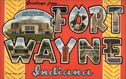 Greetings from Fort Wayne