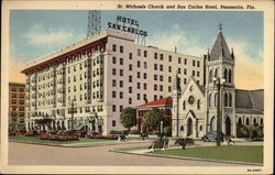 St. Michaels Church and San Carlos Hotel