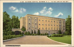 "Biltmore Hospital - ""In the Land of the Sky"""