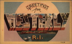 Greetings from Westerly, Rhode Island